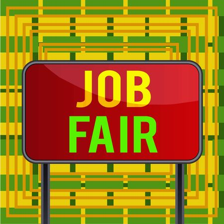 Text sign showing Job Fair. Business photo showcasing An event where a demonstrating can apply for a job in multiple companies Board ground metallic pole empty panel plank colorful backgound attached