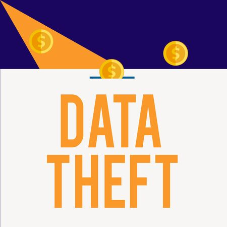 Writing note showing Data Theft. Business concept for illegal transfer of any information that is confidential Three gold spherical coins value thousand dollars bounce to piggy bank