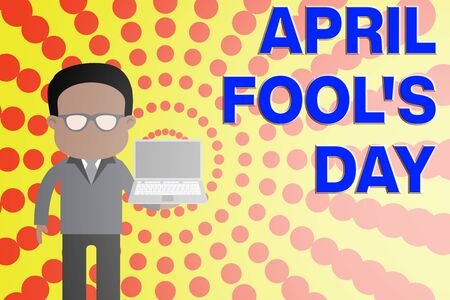 Conceptual hand writing showing April Fool S Day. Concept meaning Practical jokes humor pranks Celebration funny foolish Man in suit wearing eyeglasses holding open laptop photo Art 스톡 콘텐츠