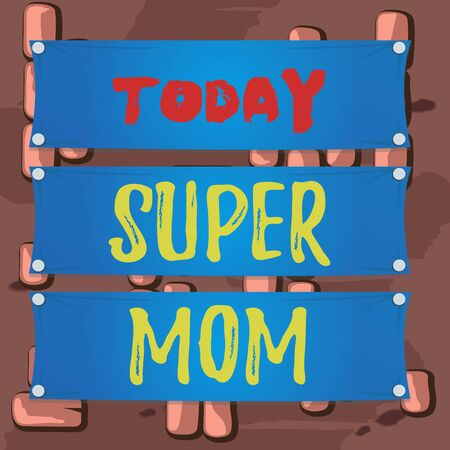 Word writing text Super Mom. Business photo showcasing a mother who can combine childcare and fulltime employment Wooden panel attached nail colorful background rectangle lumber plank wood