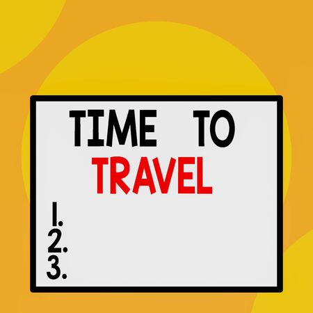 Writing note showing Time To Travel. Business concept for Moving or going from one place to another on vacation Front close up view big blank rectangle abstract geometrical background