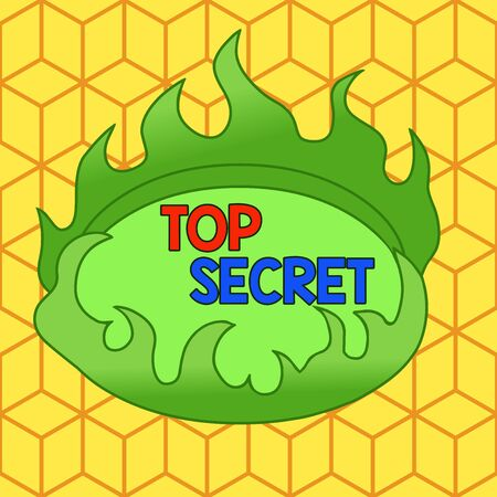 Word writing text Top Secret. Business photo showcasing protected by a high degree of secrecy Highly confidential Asymmetrical uneven shaped format pattern object outline multicolour design