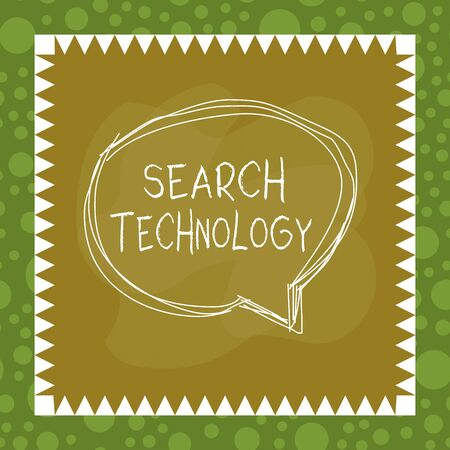 Text sign showing Search Technology. Business photo showcasing service that allows Internet users to search for content Speaking bubble inside asymmetrical shaped object outline multicolor design