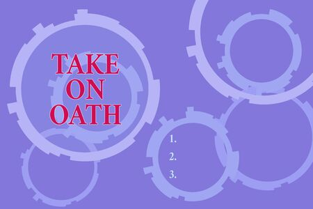 Text sign showing Take On Oath. Business photo text A solemn appeal to a deity Speak the truth Make a Promise Abstract Texture background with gears plain color behind. Gradient Pattern Banco de Imagens
