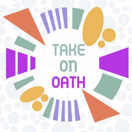 Conceptual hand writing showing Take On Oath. Concept meaning A solemn appeal to a deity Speak the truth Make a Promise Asymmetrical format pattern object outline multicolor design Imagens