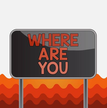 Conceptual hand writing showing Where Are You. Concept meaning Give us your location address direction point of reference Metallic pole empty panel plank colorful backgound attached