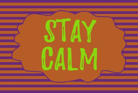 Text sign showing Stay Calm. Business photo text Maintain in a state of motion smoothly even under pressure Seamless horizontal lines background drawing lines. Simple wallpaper banner Stockfoto