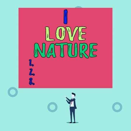 Word writing text I Love Nature. Business photo showcasing Enjoy the natural environment Preservation Protect ecosystem Isolated view young man standing pointing upwards two hands big rectangle