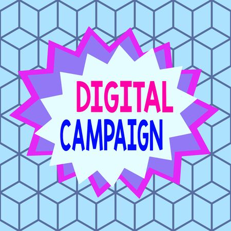 Text sign showing Digital Campaign. Business photo showcasing effort put forward by a company to drive engagement Asymmetrical uneven shaped format pattern object outline multicolour design