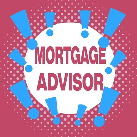 Writing note showing Mortgage Advisor. Business concept for specialist or broker with indepth knowledge of the market Asymmetrical uneven shaped pattern object multicolour design 写真素材