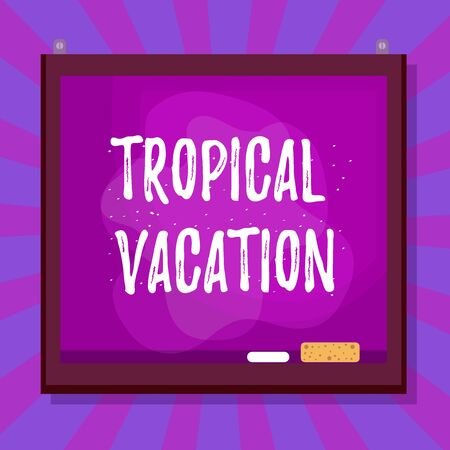 Word writing text Tropical Vacation. Business photo showcasing taking a holiday in countries either side of the equator Asymmetrical uneven shaped format pattern object outline multicolour design