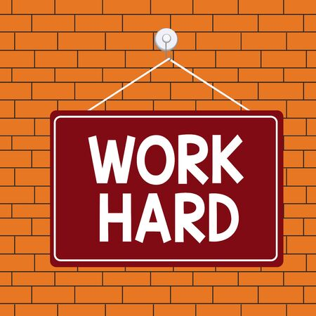 Text sign showing Work Hard. Business photo text Laboring that puts effort into doing and completing tasks Colored memo reminder empty board blank space attach background rectangle