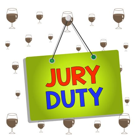 Text sign showing Jury Duty. Business photo showcasing obligation or a period of acting as a member of a jury in court Colored memo reminder empty board blank space attach background rectangle