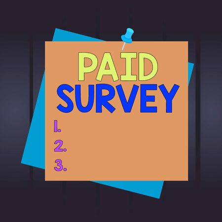 Writing note showing Paid Survey. Business concept for statistical survey where the participants are rewarded or paid Reminder color background thumbtack tack memo pin square 版權商用圖片