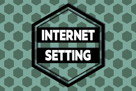 Handwriting text Internet Setting. Conceptual photo etermines how it connects to your wireless carrier for data Hexagonal figures design. Modern geometric background honeycombed pattern Stockfoto