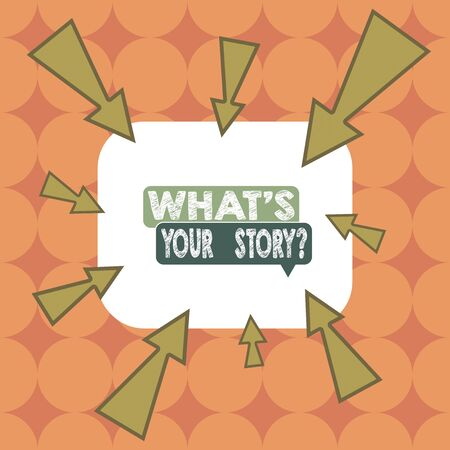 Word writing text What S Is Your Story question. Business photo showcasing being asked by someone about my own journey Asymmetrical uneven shaped format pattern object outline multicolour design