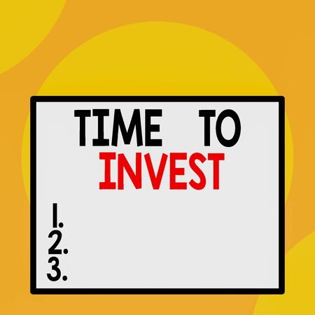 Writing note showing Time To Invest. Business concept for Creation of capital capable of producing other goods Front close up view big blank rectangle abstract geometrical background