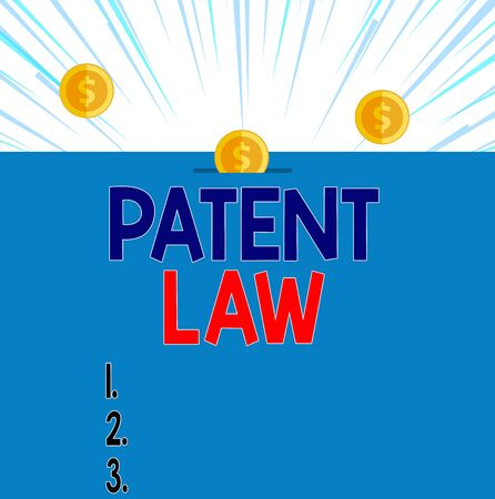 Text sign showing Patent Law. Business photo showcasing deals with an inventor s is exclusive right to use own invention Front view close up three penny coins icon one entering collecting box slot