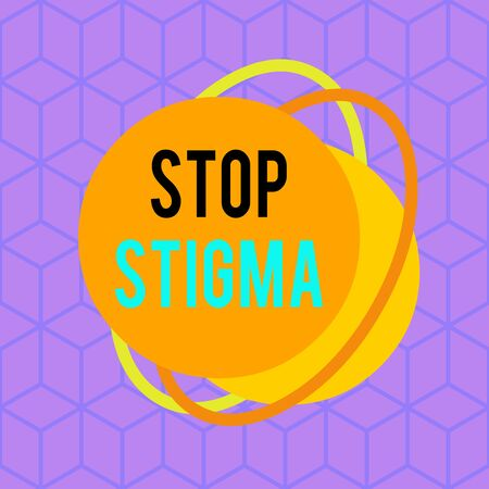 Conceptual hand writing showing Stop Stigma. Concept meaning end the feeling of disapproval that most showing in society have Asymmetrical format pattern object outline multicolor design