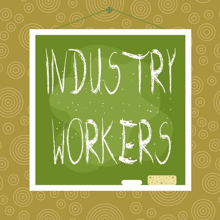 Handwriting text Industry Workers. Conceptual photo one that works especially at analysisual or industrial labor Asymmetrical uneven shaped format pattern object outline multicolour design