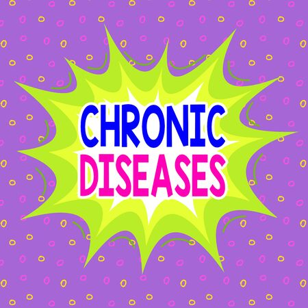 Handwriting text writing Chronic Diseases. Conceptual photo A disease or condition that lasts for longer time Asymmetrical uneven shaped format pattern object outline multicolour design Banco de Imagens