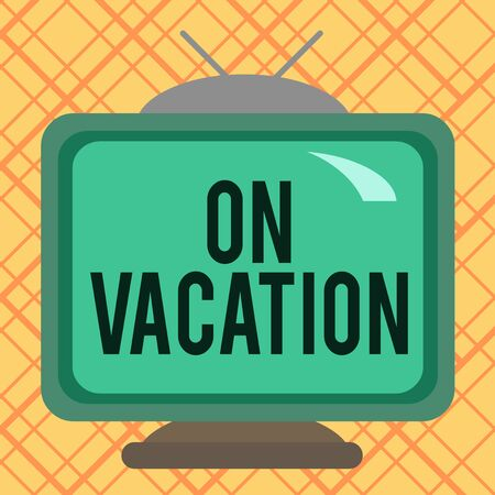 Handwriting text writing On Vacation. Conceptual photo period spent away from home or business in travel or recreation Square rectangle old multicoloured painting television picture wood design