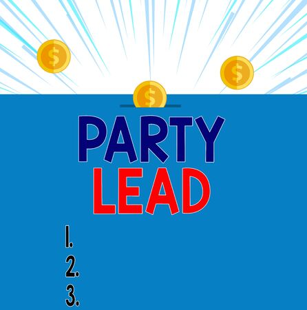Text sign showing Party Lead. Business photo showcasing acts as the official representative of their political party Front view close up three penny coins icon one entering collecting box slot