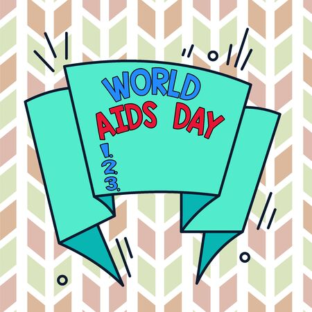 Text sign showing World Aids Day. Business photo text 1st December dedicated to raising awareness of the AIDS Asymmetrical uneven shaped format pattern object outline multicolour design Archivio Fotografico
