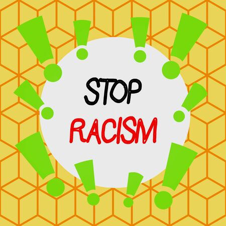 Text sign showing Stop Racism. Business photo text end the antagonism directed against someone of a different race Asymmetrical uneven shaped format pattern object outline multicolour design