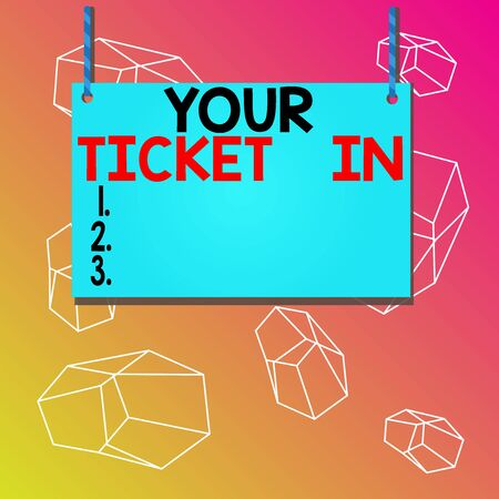 Word writing text Your Ticket In. Business photo showcasing piece of paper that prove you paid for service or show Wooden board wood rectangle shape empty frame fixed colorful striped string