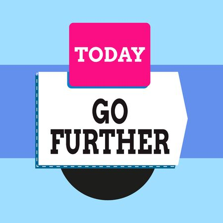 Text sign showing Go Further. Business photo text To make a bolder statement about something being discussed Blank banner rectangle square above semicircle down Geometrical background Reklamní fotografie