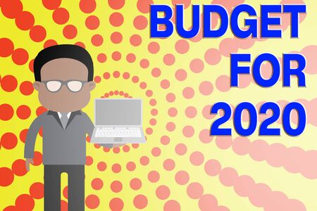 Conceptual hand writing showing Budget For 2020. Concept meaning An written estimates of income and expenditure for 2020 Man in suit wearing eyeglasses holding open laptop photo Art