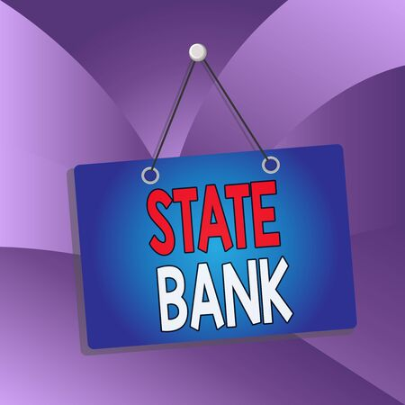 Handwriting text State Bank. Conceptual photo generally a financial institution that is chartered by a state. Colored memo reminder empty board blank space attach background rectangle 스톡 콘텐츠