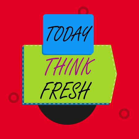 Text sign showing Think Fresh. Business photo text Thinking on natural ingredients Positive good environment Blank banner rectangle square above semicircle down Geometrical background