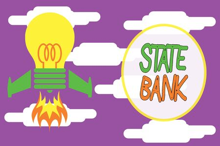Conceptual hand writing showing State Bank. Concept meaning generally a financial institution that is chartered by a state. Top view launching bulb rocket fire base Project Fuel idea
