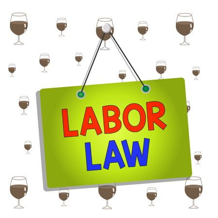 Text sign showing Labor Law. Business photo showcasing rules relating to rights and responsibilities of workers Colored memo reminder empty board blank space attach background rectangle Фото со стока