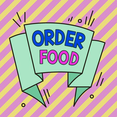 Conceptual hand writing showing Order Food. Concept meaning the process of requesting a preferred food in a restaurant Asymmetrical uneven shaped pattern object multicolour design
