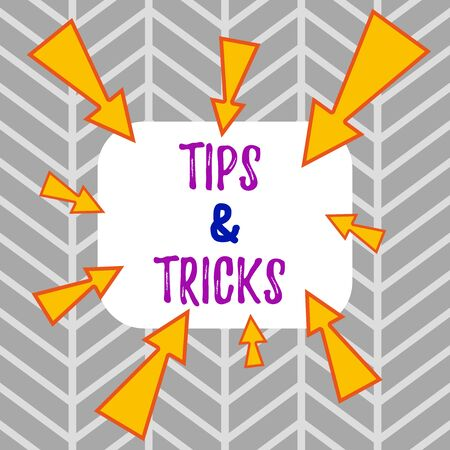 Word writing text Tips And Tricks. Business photo showcasing Steps Lifehacks Handy advice Recommendations Skills Asymmetrical uneven shaped format pattern object outline multicolour design