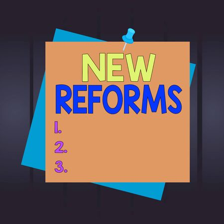 Writing note showing New Reforms. Business concept for to amend or improve by change of form or removal of faults Reminder color background thumbtack tack memo pin square