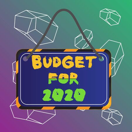 Word writing text Budget For 2020. Business photo showcasing An written estimates of income and expenditure for 2020 Board attached string color black yellow frame empty blank rectangle shape
