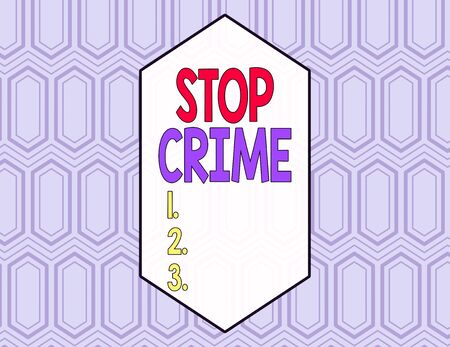 Conceptual hand writing showing Stop Crime. Concept meaning the effort or attempt to reduce and deter crime and criminals Seamless Hexagon Tiles in Line Perspective Depth Deepness