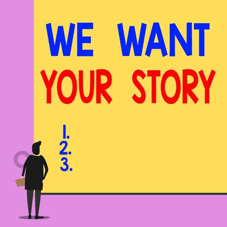 Text sign showing We Want Your Story. Business photo showcasing Tell Us something a Glimpse About Your Life History Back view young woman watching blank big rectangle. Geometrical background