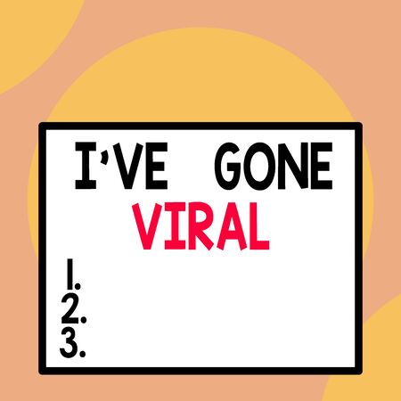 Writing note showing I Ve Gone Viral. Business concept for medical term used to describe small infectious agent Front close up view big blank rectangle abstract geometrical background