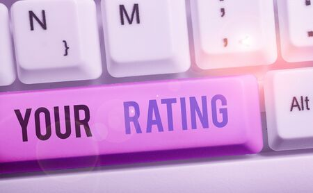 Text sign showing Your Rating. Business photo showcasing score or measurement of how good or popular a demonstrating is