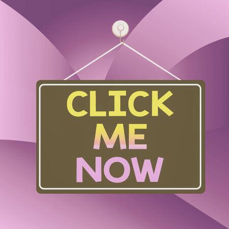 Handwriting text writing Click Me Now. Conceptual photo Internet helping desk Press the button Online Icon Nertwork Colored memo reminder empty board blank space attach background rectangle