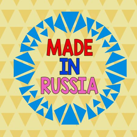 Text sign showing Made In Russia. Business photo text A product or something that is analysisufactured in Russia Asymmetrical uneven shaped format pattern object outline multicolour design Zdjęcie Seryjne