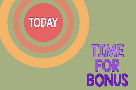 Text sign showing Time For Bonus. Business photo text a sum of money added to a demonstrating s is wages as a reward Dotted tunnel simulating sun shining. Abstract futuristic. Comic Background