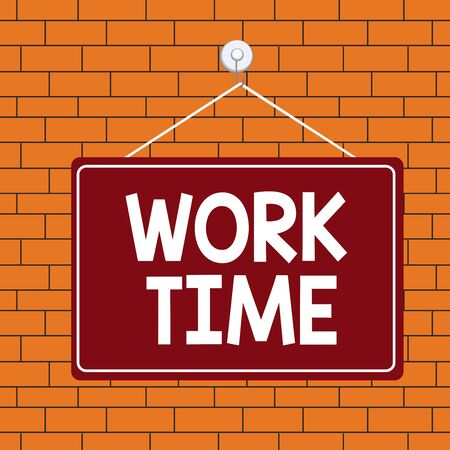 Text sign showing Work Time. Business photo text period starts when temporary workers are engaged at a worksite Colored memo reminder empty board blank space attach background rectangle