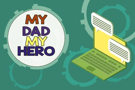 Conceptual hand writing showing My Dad My Hero. Concept meaning Admiration for your father love feelings emotions compliment Laptop receiving sending information internet wireless