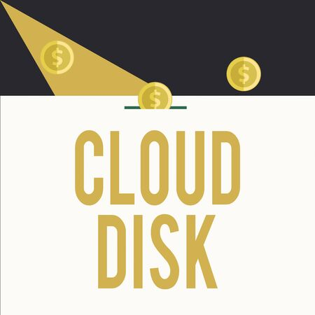 Writing note showing Cloud Disk. Business concept for web base service that provides storage space on a remote server Three gold spherical coins value thousand dollars bounce to piggy bank